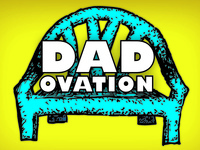 DAD-ovation