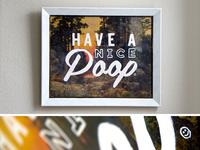 Have A Nice Poop