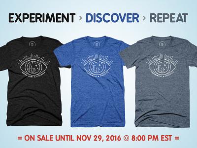 Experiment Discover Repeat cottonbureau apparel inspirational space triblend charlottenc cltdesign discover experiment science tshirt