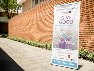 GivingTuesdayCLT banner marketing campaign gift nonprofits philanthropy banner print charlotte wells fargo google fiber givingtuesdayclt givingtuesday