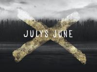 July's June