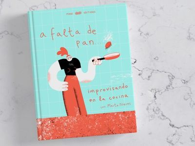 """A falta de pan..."" book cover illustrator fun cook book cooking book cover design digital illustration digital texture character design fictional book cover vector illustration"