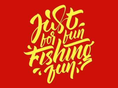 Just for fun Fishing fun