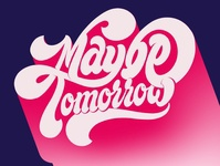 Maybe tomorrow lettering flat pinterest illustrator letters handlettering illustration hand drawn design lettering typography shadow procreate ipadlettering