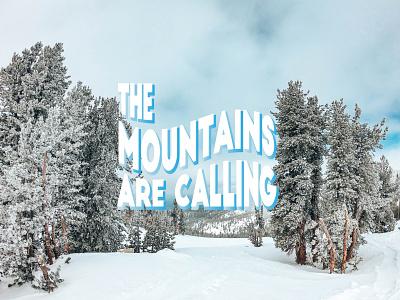 Mountains are Calling illustration illustrate apres procreate lake tahoe heyhaygoods typogaphy graphic design design mountains