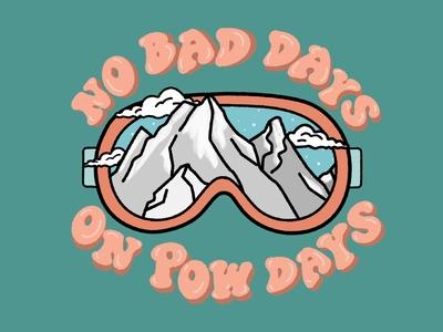 No Bad Days On Pow Days
