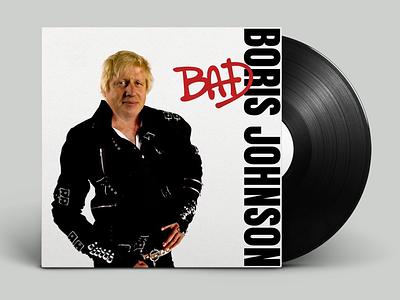 You know I'm bad, I'm bad come on, you know michael jackson boris johnson album art album weeklywarmup