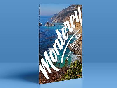 Monterey Official Travel Guide lettering type california beach ocean big sur blue script magazine travel guide monterey