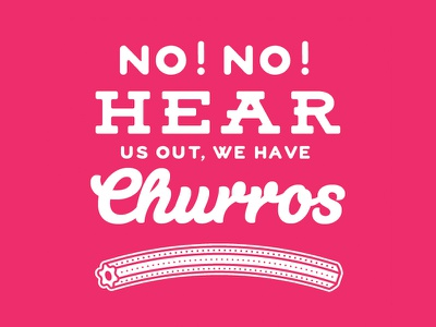 We Have Churros! script mexican churro tucson reforma pink