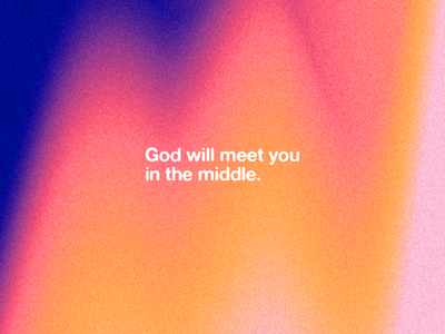 In the Middle gradients typography design christian church verse quote transformation church
