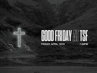 Good Friday at TSF