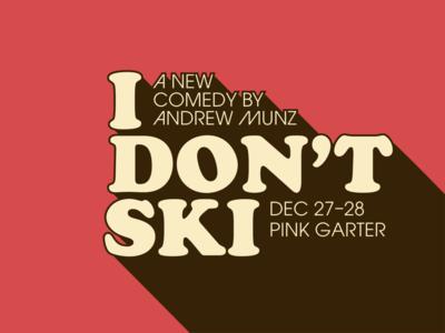 I Don't Ski