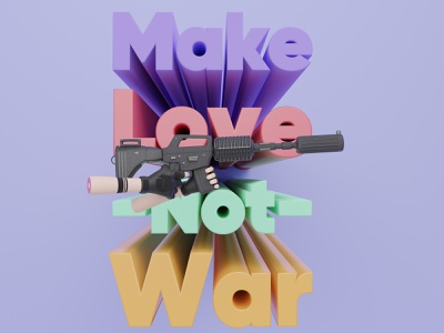 3D Make Love Not War peace typography rifle gun m4 force tactical gloves war love logo design 3d blendercycles illustration uidesign blender 3d design 3d art