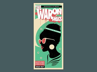 Poster The War On Drugs vector poster art poster typography gig poster silkscreen print poster design illustration design