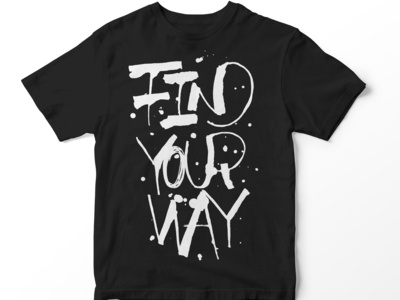 Find Your Way-t-shirt print made with rulling pen