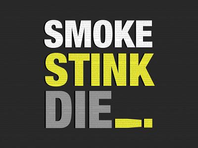 Stop smoking smoker smoke stink awarenes socialmedia camping illustrator creative clean art lettering type illustration minimal flat drugs anti tobacco typography design smoking