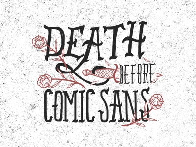 Death Before Comic Sans procreate ipad pro lettering artist illustrative branding design custom illustration typography illustration hand lettering branding