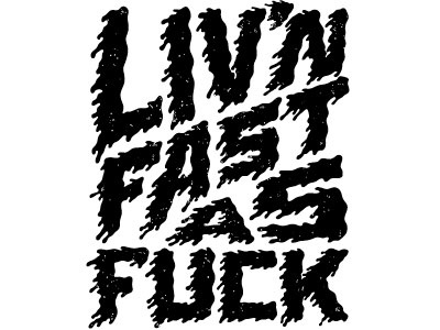 Livin Fast As Fuck typography tshirt heavypedal fixed gear
