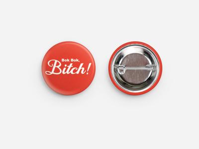Bok Bok Bitch Button skater badassskatemom asian button sticker mule bok bok bitch