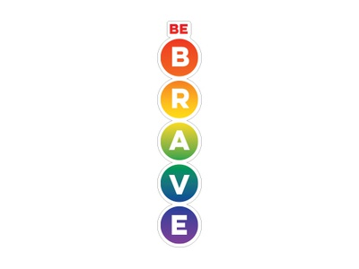 Be Brave Rainbow strong women rainbow badassskatemom crossfit sticker be brave