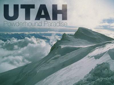 Utah: Powderhound Paradise