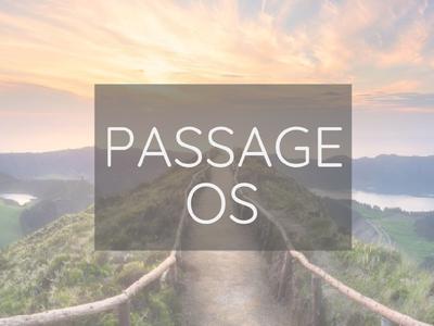 Passage OS Teaser