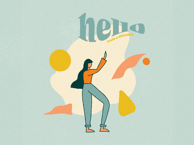 Hello from a distance illustrations drawing person illustration art lettering typogaphy procreate art procreate illustration