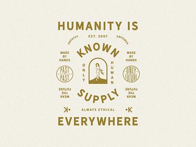 Humanity is everywhere type art badge illustration design lettering illustration art typography illustration apparel apparel design