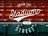 Stadium to street