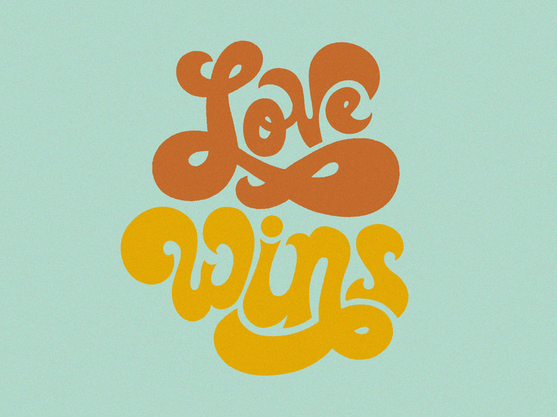 Love Wins 70s design quote love lettering art ipadproart ipadpro procreateapp procreate typography lettering custom lettering