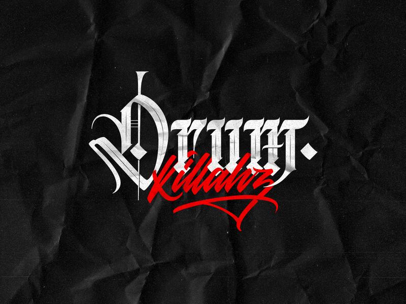 Drum Killahz / Mixed lettering custom lettering art director art design freelance script lettering blackletter vector art drums drummer merchandise goodtype logo graphic design vector hand lettering lettering