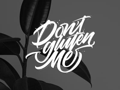 Don't gluten Me - Lettering