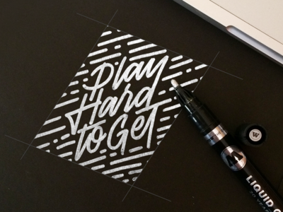 Play hard to get - Lettering