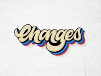 CHANGES - Lettering / A David Bowie Tribute