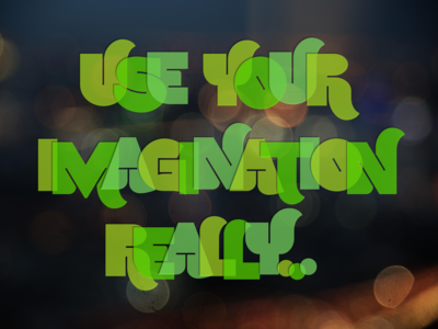 Use Your Imagination color font