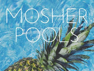 Mosher Pools