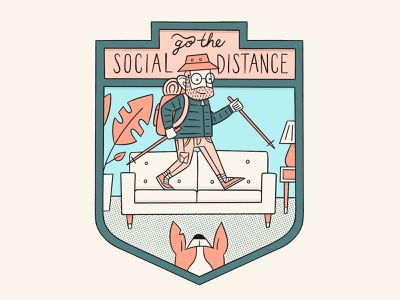 Go the Social Distance indoors covid19 quarantine introvert distance social
