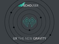 UX the New Gravity