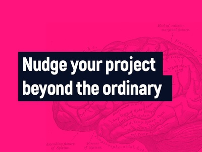 Nudging design beyond the ordinary