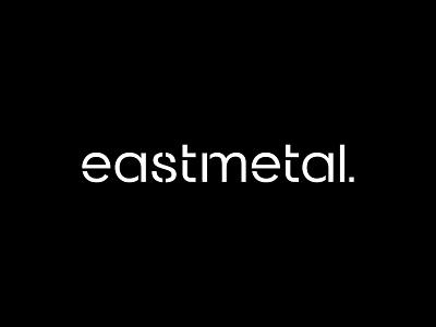 eastmetal black logo metal clear clean logo brand identity metal logo fresh simple logo minimal brutalism good logo logo awesome logo inspiration typogaphy metallurgy behance project logotype design logo design logo logotype