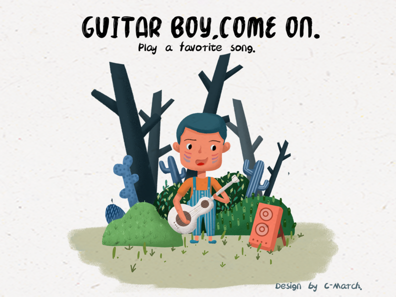 Guitar boy,come on.