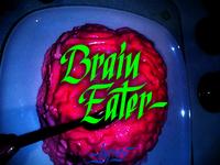 Brain Eater