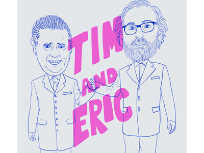 Tim and Eric lettering portrait illustration