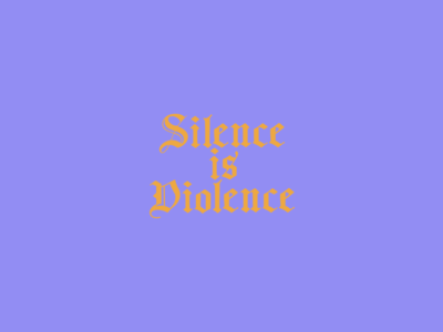 Silence is Violence blm illustration lettering