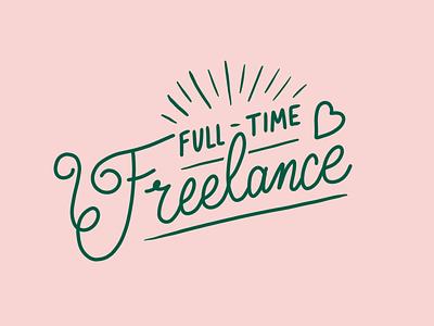 Gone Freelancin' hire me freelance lettering illustration