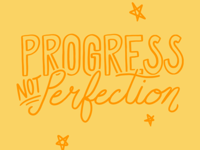 Progress not perfection quote digital lettering