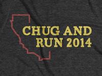 Chug And Run T-Shirt