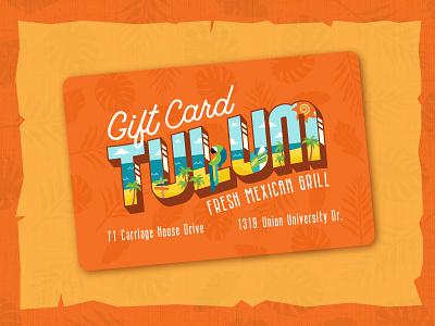 Tulum Mexican Grill Gift Card branding typogaphy illustration restaurant branding restaurant giftcard