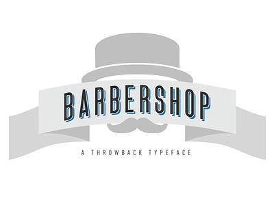 Barbershop Typeface download ttf otf typography font type custom display face throwback vintage barber barbershop