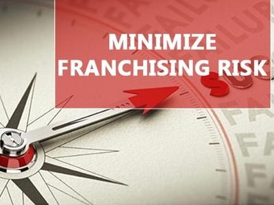 Minimize Franchising Risk